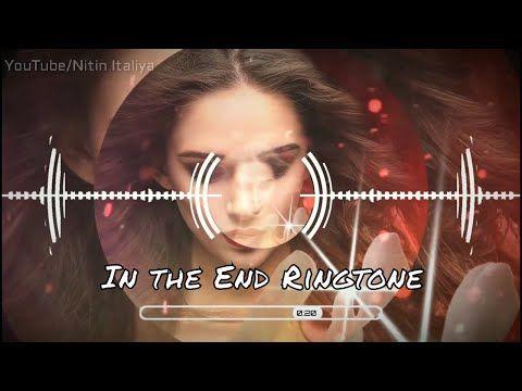 In The End Ringtone Mp3 Download Mp3 Ringtone Best Ringtone 2019 Ni Youtube Best Ringtones Remix Music Dj Remix Music