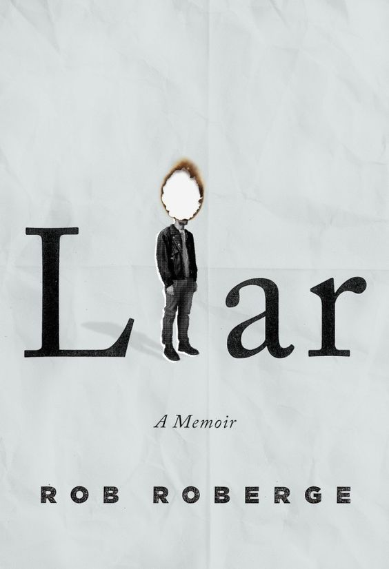 Liar by Rob Roberge | 32 Of The Most Beautiful Book Covers Of 2016