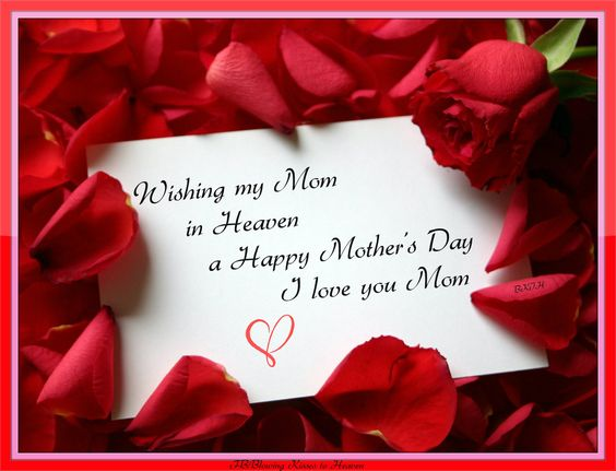 Happy Mother's Day | Missing My Loved Ones in Heaven ...