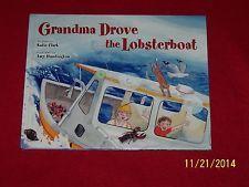 Grandma Drove the Lobsterboat~Katie Clark~Hardcover Book~Kindergarten~Age 3-8