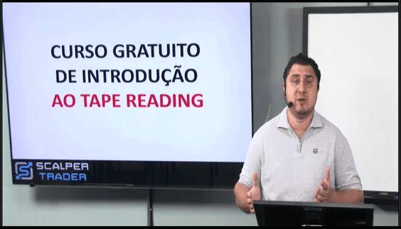 CURSO GRATUITO DE INTRODUÇÃO AO TAPE READING http://scalpertrader.com.br/curso-gratuito-tape-reading/ Quer aprender sobre Tape Reading? Esse curso é para você. É um dos materiais gratuitos mais informativos que já fizemos, portanto, aproveite enquanto está disponível.
