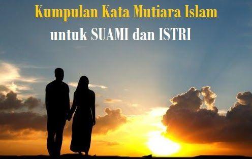 Gambar Kata Kata Mutiara Islam Tentang Suami Istri Kata Kata
