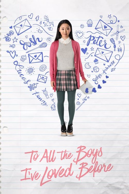 Watch To All The Boys I Ve Loved Before Full Movie Online Film Romantis Clint Eastwood Bioskop