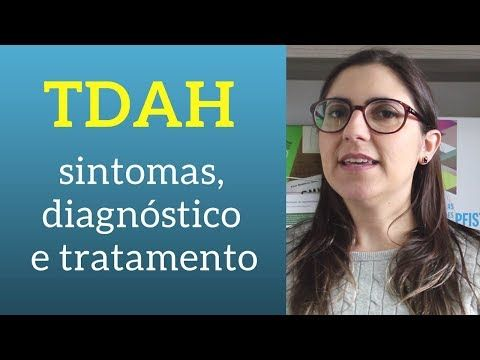 Tdah Sintomas Diagnostico E Tratamento Youtube Leituras