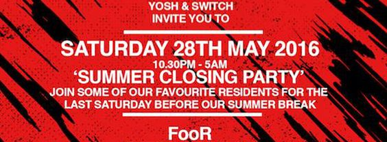 SOTONIGHT | Yosh: Summer Closing Party @ Switch Southampton | May 2016 - http://www.sotonight.net/event-tickets/yosh-summer-closing-party-switch-southampton-may-2016/  YosH & Switch Present: Switch Summer Closing Party. Join some of our favourite Residents for the last Saturday before our Summer break. BUY TICKETS FooR, Bitr8 & K1R3Y, Bassic, FWD MTN, Sahil £5 online ticket, £7 on the door, FREE ENTRY with Common People wristband before midnight