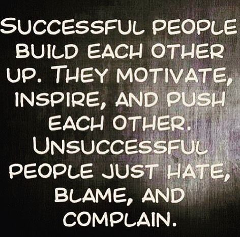 HAPPY FRIDAY!! Successful people build each other up. They motivate inspire and push each other. Unsuccessful people just hate blame and complain. #success #leader #leadership #entrepreneur #entrepreneurship #startup #motivation #inspiration #thecarvonisgroup #noexcuses #makeithappen