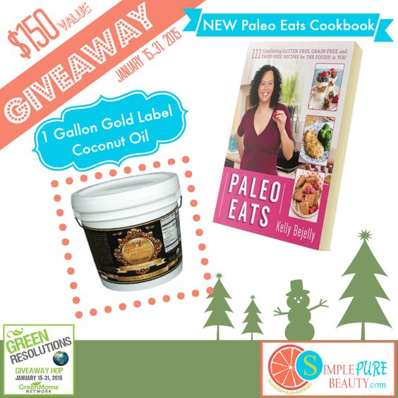 Green Resolutions Giveway: Paleo Eats Cookbook and 1 Gallon of Coconut Oil!