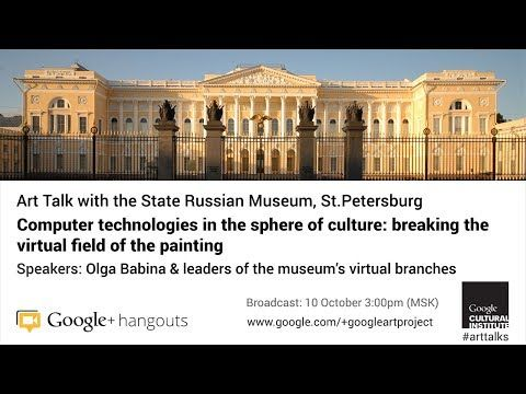 Art Talk with the State Russian Museum, St.Petersburg