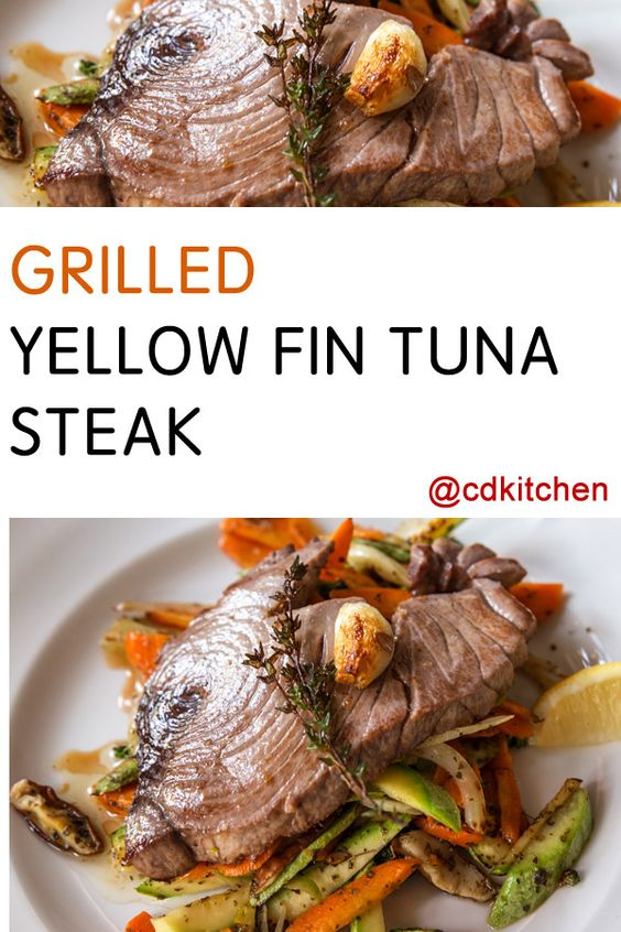Grilled Yellow Fin Tuna Steak | Recipe | Tuna Steaks, Tuna and Steaks