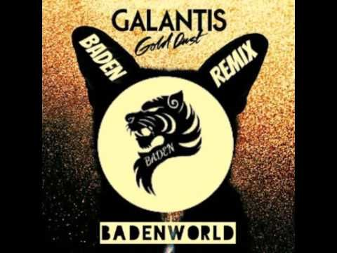Galantis - Gold Dust (BADEN Remix)