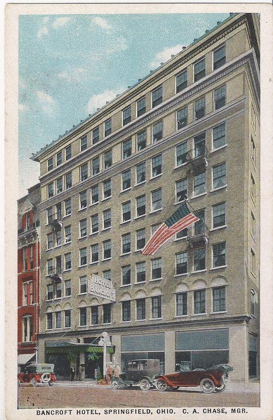 Hotel Bancroft Springfield Ohio History From My Website Pinterest And Toledo