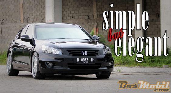 Modifikasi Honda Accord : Simple But Elegant #infomodifikasi #bosmobil