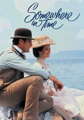 Somewhere in Time (1980) Christopher Reeve and Jane Seymour in a wonderful romantic movie.