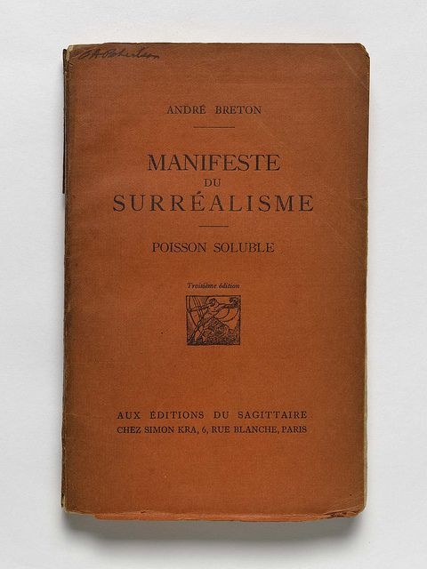"""Andre Breton's Manifestos of Surrealism, 1896-1966    André Breton (French: [ɑ̃dʁe bʁətɔ̃]; 19 February 1896 – 28 September 1966) was a French writer and poet. He is known best as the founder of Surrealism. His writings include the first Surrealist Manifesto (Manifeste du surréalisme) of 1924, in which he defined surrealism as """"pure psychic automatism""""."""