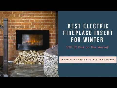 Best Electric Fireplace Insert For Winter 12 Great Options Reviews Electric Fireplace Reviews Fireplace Electric Fireplace Insert