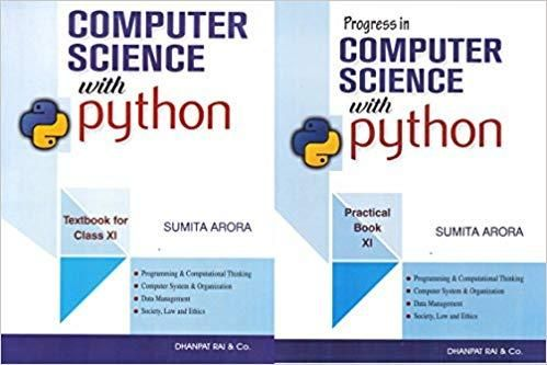 Computer Science With Practice Book Textbook For Class 11 2018 2019 Session By Sumita Arora Computer Science Textbook Science