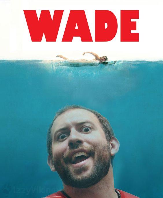 WADE by I-SmoothCriminal on deviantart