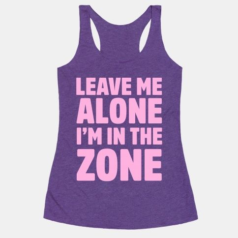 Leave+Me+Alone+I'm+In+The+Zone