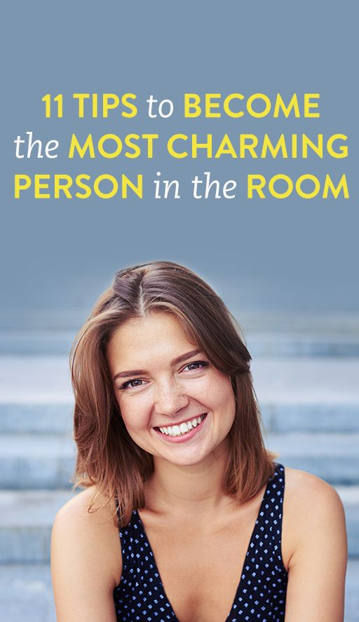 11 Ways To Be The Most Charming Person In the Room
