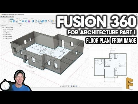 Modeling A Floor Plan From An Image In Fusion 360 Fusion 360 For Architecture Part 2 Youtube Floor Plans Architecture How To Plan