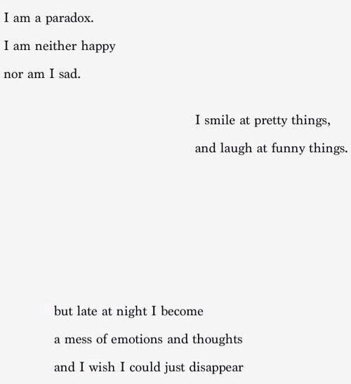 I am neither happy nor sad: