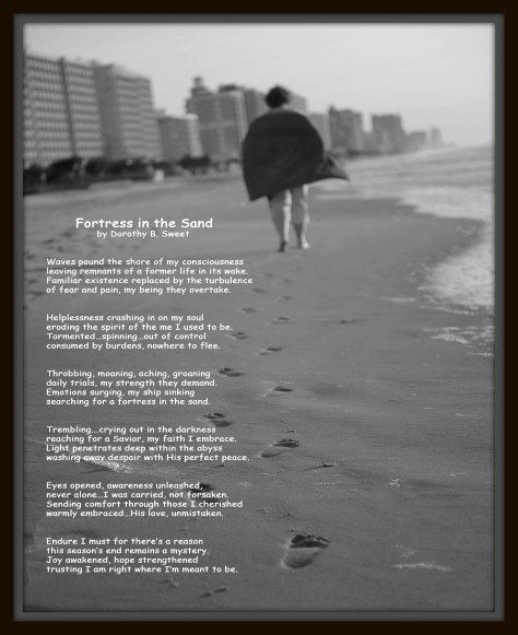 Fortress in the Sand poem from my friend's blog. You can find this at SweetRamblingsFromDory.com