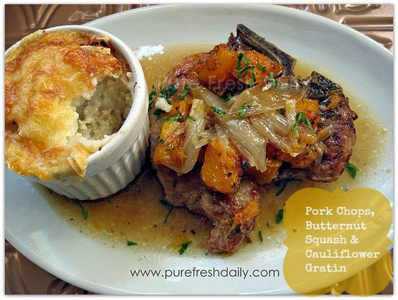 Pork Chops with Butternut Squash and Cauliflower Gratin!  (gluten free, grain free, dairy free) Click here for recipes:   http://ow.ly/e1wA5