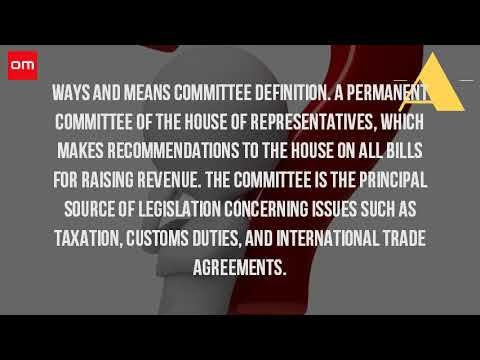 What Is The Purpose Of The Ways And Means Committee House Of Representatives Government Youtube