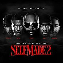 Maybach Music Group – Self Made Vol. 2 Album Leak Listen and Download mp3