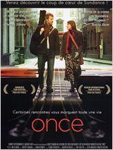 Once, 2006, film irlandais de John Carney avec Glen Hansard, Markéta Irglová, Hugh Walsh