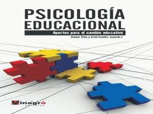 Psicología Educacional: Aportes para el cambio educativo