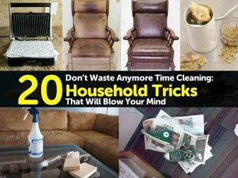 Don't Waste Anymore Time Cleaning: 20 Household Tricks That Will Blow Your Mind