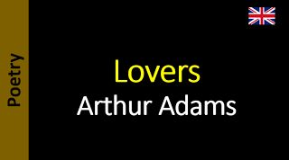 Poesia - Sanderlei Silveira: Arthur Adams - Lovers