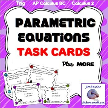 Printables Parametric Equations Worksheet trigonometry calculus bc parametric equations task cards worksheet notes equation studying and equation