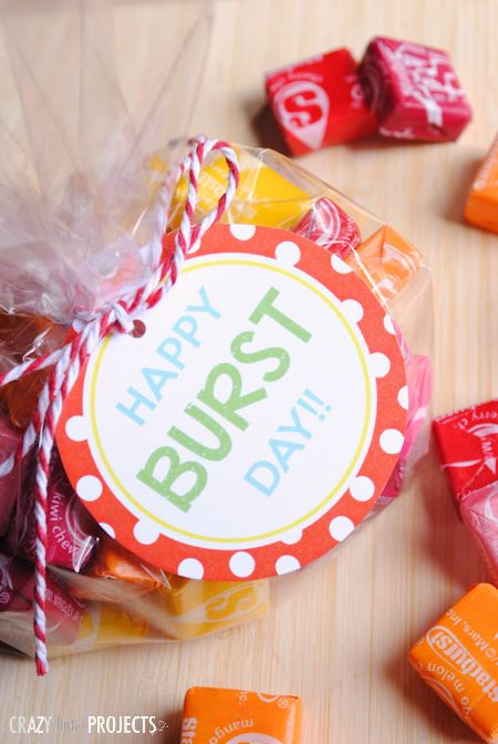 Quick and easy gift idea! This is so cute! Attach a Happy BURST Day Tag to a bag of Starbursts!