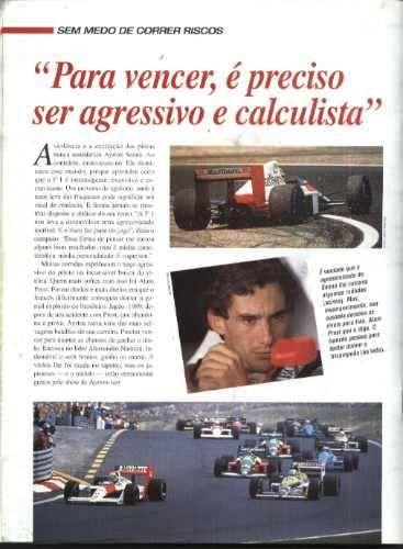 """Ayrton Senna - Legenda: """" Sem medo de correr riscos """" -  """" Para vencer é preciso ser agressivo e calculista""""."""