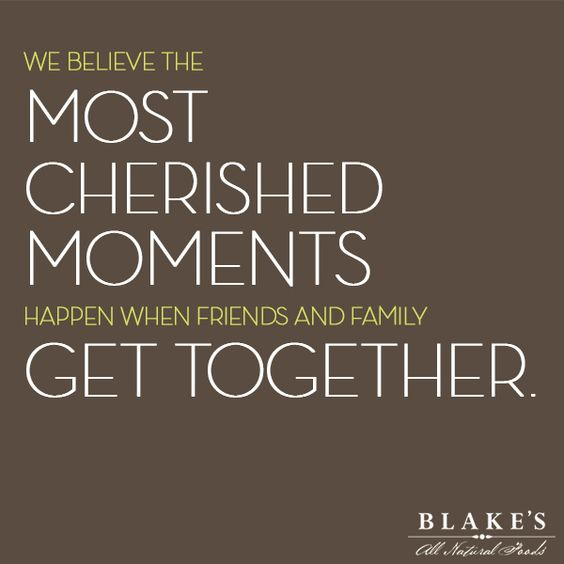 At Blake's we believe the most cherished moments happen