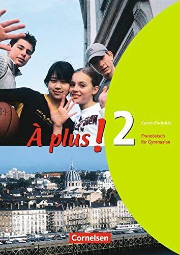 A Plus Ausgabe 2004 Band 2 Carnet D Activita C S Ausgabe Band Activit Carnet Grammatik Bucher Partnerubungen