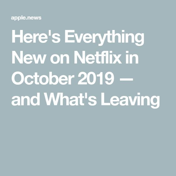 Here S Everything New On Netflix In October 2019 And What S Leaving Time Netflix Everything Eddie Murphy
