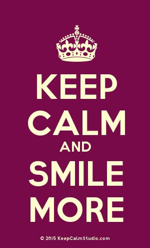 [Crown] Keep Calm And Smile More