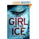 Amazon.com: The Girl in the Ice: A gripping serial killer thriller (Detective Erika Foster Book 1) eBook: Robert Bryndza: Kindle Store