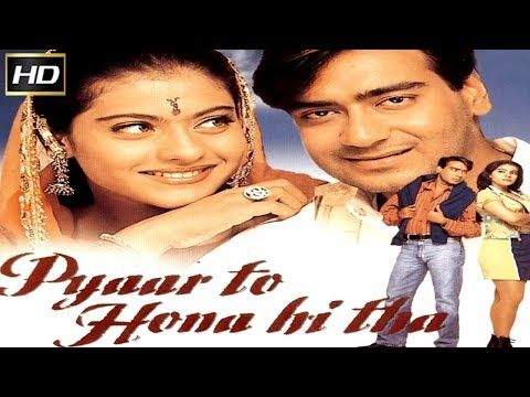 Pyaar To Hona Hi Tha L Ajay Devgan Bijoy Anand Kajol Kashmira Shah Anjan L 1998 Youtube Best Bollywood Movies Bollywood Movie 90s Bollywood Songs