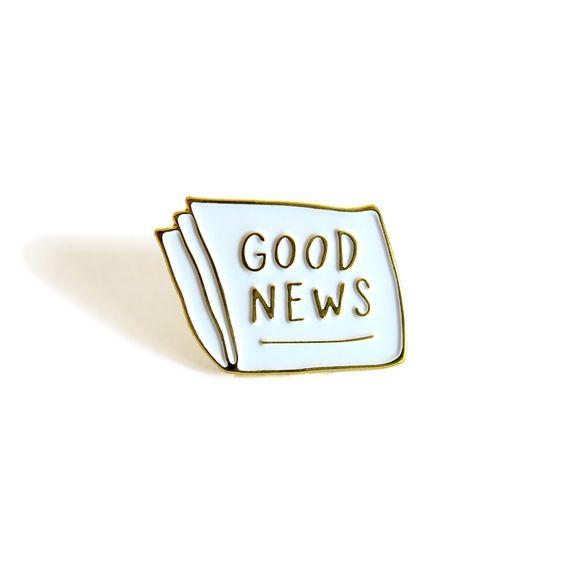 GOOD NEWS Enamel Pin