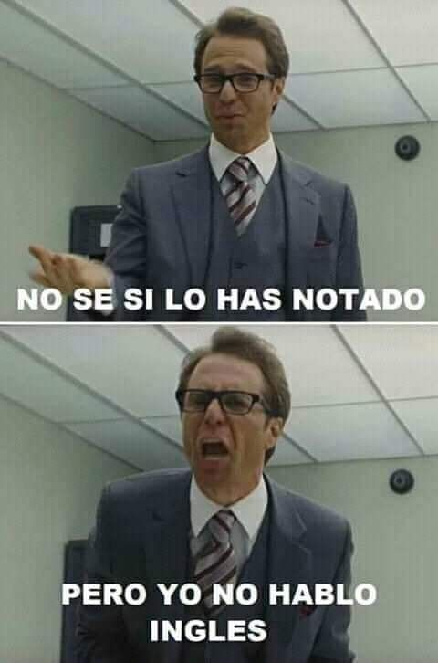 No Hablo Ingles Humor Spanish Memes Memes