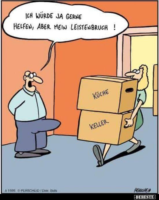 Ich Wurde Ja Gerne Helfen Aber Mein Leistenbruch In 2020 Lustig Comics Lustig Humor Bilder