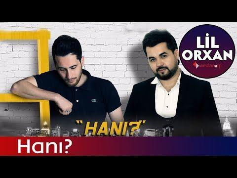 Lil Orxan Ft Samir Cabbarov Hani 2012 Youtube Sarkici Lille Muzik