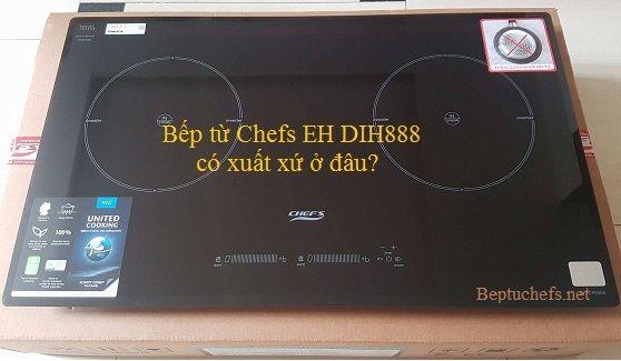 Bếp từ Chefs EH DIH888 có xuất xứ ở đâu?