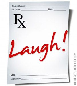 Laughter is the best medicine: