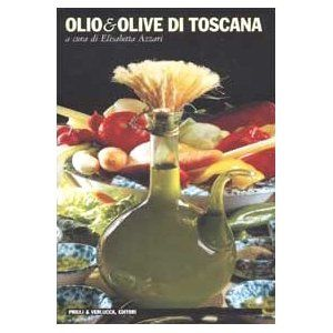 Olio & olive di Toscana. Missing my olive groves in Tuscany, but this book definitely helps bring back some memories of really good, homemade olive oil.