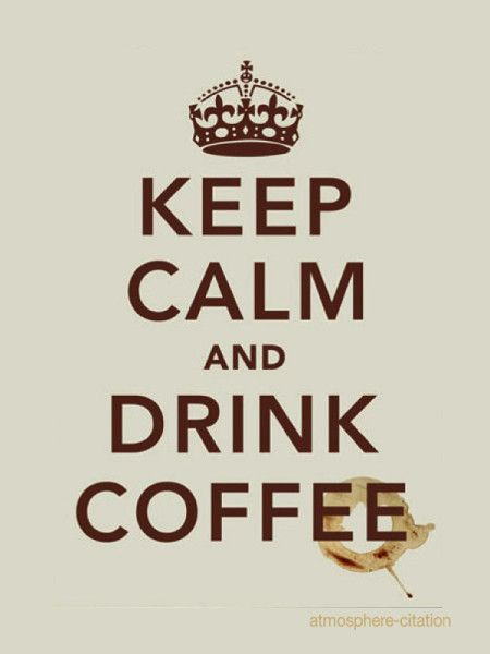rester calme et boire un café keep calm and Drink coffee -temple coffee ville Sacramento